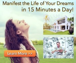 Manifest the Life of Your Dreams
